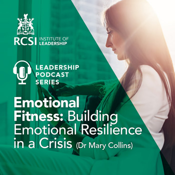 Emotional Fitness - Building Emotional Resilience in a Crisis